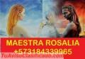 BRUJA ROSALIA EXPERTA EN TODA CLASE DE AAMARRES +573184339965