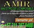 AMARRES DE AMOR ¿NECESITAS AYUDA EN EL AMOR? LLAMA YA MAESTRO AMIR +57 311 287 9488