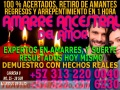 VERDADEROS AMARRES DE AMOR - RECUPERA A SU PAREJA. AMARRE ANCESTRAL DEL AMOR +57 313 220