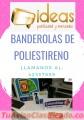 BANDEROLAS DE POLIESTIRENO LLAMA AL 42337859