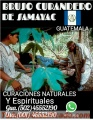 BRUJO DE LOS AMARRES ETERNOS EN SAMAYAC Y CURANDERO REAL +502 45552190