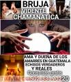 BRUJA VERDADERA NACIDA EN LA CUNA DE SAMAYAC +(502)33090220