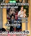 EL VERDADERO BRUJO DE LOS AMARRES REALES CON SAN SIMON LAZARO SAMAYAC +502 45384979