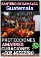BRUJO RAMON SAMAYAC REGEESOS AMOROSOS CUARACIONES PROTECCIONES +502 45552190