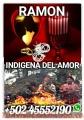 BRUJO INDIGENA DE LOS AMARRES ETERNOS +502 455552190
