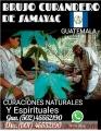 BRUJO INDIGENA CURANDERO DE GUATEMALA CON EL DON UNICO RAMON +502 45552190