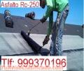 Asfalto Rc -250  Suministro y Colocación