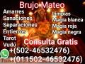 BRUJO DE BRUJOS MATEO VIDENTE VISITAME PERSONAL O LLAMA A MI LÍNEA DIRECTA+(502-46532476)