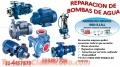 Servicio tecnico bombas de agua  4457879