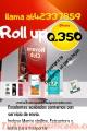 Roll Up En oferta llama al:42337859