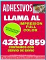 Adhesivos Full color Comunícate al 42337859