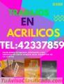 Trabajos en Acrílico Excelentes Acabados  tel:42337859