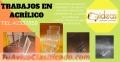 Elaboración y trabajos en Acrílico tel:42337859