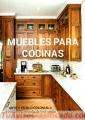 CLOSETS Y MUEBLES DE COCINA FABRICACIÓN Y DISEÑO EXCLUSIVOS ARTE Y ESTILO COLONIAL