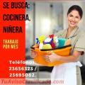 Cocineras, niñeras, encargadas de limpieza POR MES