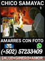 AMARRES DE BRUJERIA GUATEMALTECA CON FOTO LOS MAS FUERTES BRUJO CHICO SAMAYAC+502 57233409
