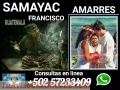 REGRESOS IMPOSIBLES DE BRUJO MAYA INDIGENA FRANCISCO +502 57233409
