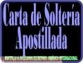 Carta de soltería sin fines Matrimoniales Apostilla Legalización Traducción.