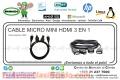 CABLE MICRO MINI HDMI 3 EN 1