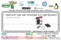 HDD EXT 500 GB TOSHIBA 3.0 USB NEGRO