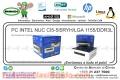 PC INTEL NUC CI5-5I5RYH/LGA 1155/DDR3L