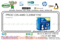 PROC CI5-4460 3.2/6M/1150