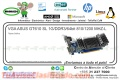 VGA ASUS GT610 SL 1G/DDR3/64bit 810/1200 MHZ-L