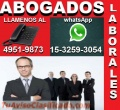 ABOGADOS LABORALES EN CAPITAL FEDERAL, DESPIDOS, ACCIDENTES, TEL 49519873, CONSULTA GRATIS