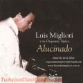 Orquesta Tipica Luis Migliori. Tango