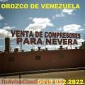 IMPORTADORA DE COMPRESORES PARA NEVERAS 04169522822 OROZCO DE VENEZUELA