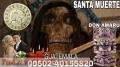 AMARRES PODEROSOS Y UNIONES PACTADOS.....Guatemala Tel 011502-40155820