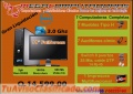 MEGA COMPUTADORAS TE OFRECE COMPUTADORAS COMPLETAS,ORIGINALES