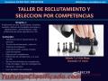 Taller de reclutamiento y selección por competencias